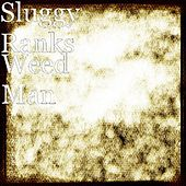 Weed Man by Sluggy Ranks