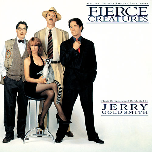 Fierce Creatures by Jerry Goldsmith
