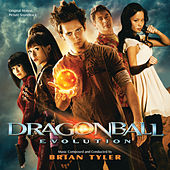 Dragonball: Evolution by Brian Tyler