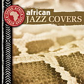 African Jazz Covers by Various Artists