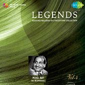 Legends: Mohd. Rafi - The Incomparable, Vol. 4 by Mohd. Rafi