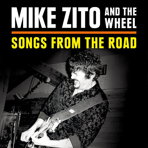 Songs from the Road by Mike Zito