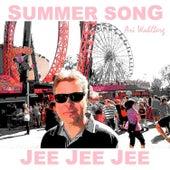 Summer Song Jee Jee Jee by Ari Wahlberg