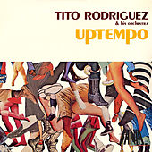 Uptempo by Tito Rodriguez