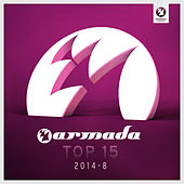 Armada Top 15 - 2014-08 by Various Artists