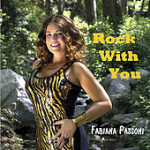 Rock With You by Fabiana Passoni