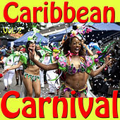 Caribbean Carnival, Vol. 2 by Various Artists