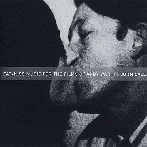 Eat/Kiss by John Cale