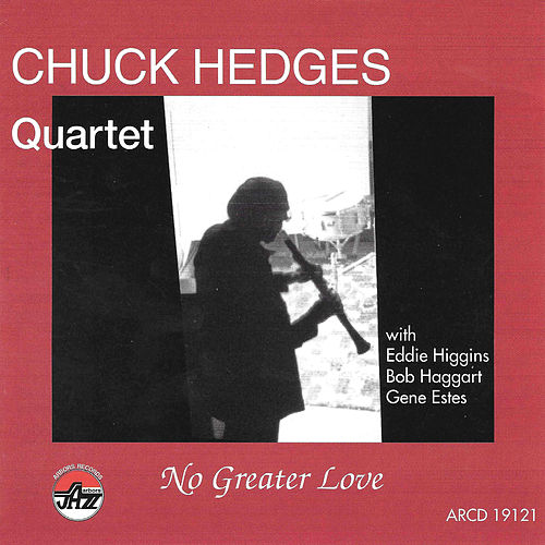 No Greater Love by Chuck Hedges
