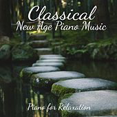 Piano for Relaxation by Classical New Age Piano Music