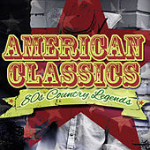 80's Country Legends - American Classics by Various Artists