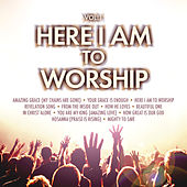 Here I Am To Worship by Various Artists