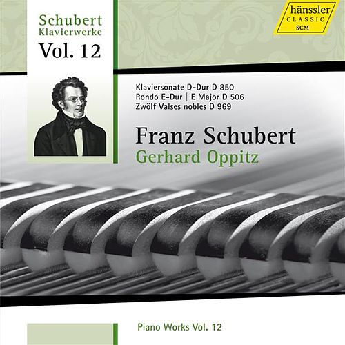 Schubert: Piano Works, Vol. 12 von Gerhard Oppitz