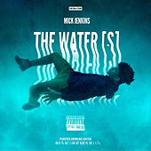 The Water[s] by Mick Jenkins