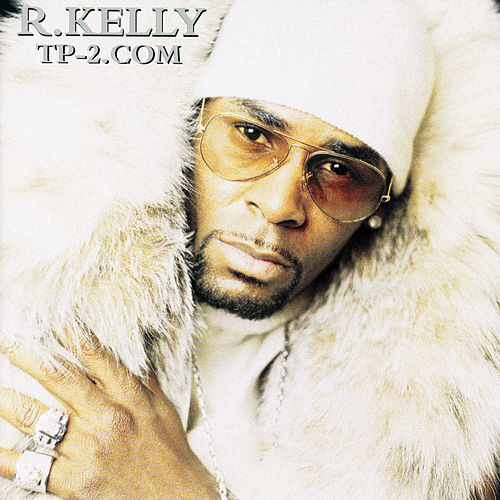 TP-2.Com by R. Kelly