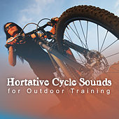 Hortative Cycle Sounds for Outdoor Training by Various Artists