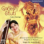 Shri Ganesh Stuti by Dr. Soma Ghosh