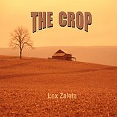 The Crop by Lex Zaleta