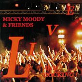 Micky Moody and Friends Live by Micky Moody