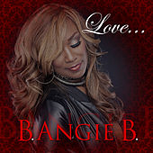 Love by B Angie B