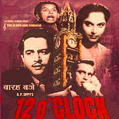 12 O'clock (Original Motion Picture Soundtrack) by Various Artists