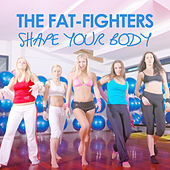 The Fat-Fighters - Shape Your Body von Various Artists