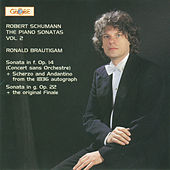 Schumann: The Piano Sonatas Vol. 2 by Ronald Brautigam