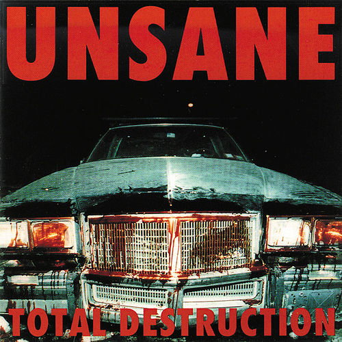 Total Destruction by Unsane