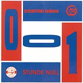 Stunde Null by Cosmic Baby