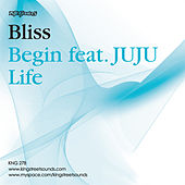 Begin/ Life von Bliss