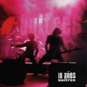 10 Años by Buitres