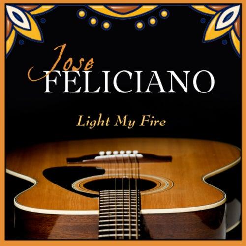 Light My Fire by Jose Feliciano