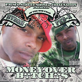 Money Over B*tch*s by Rydah J. Klyde