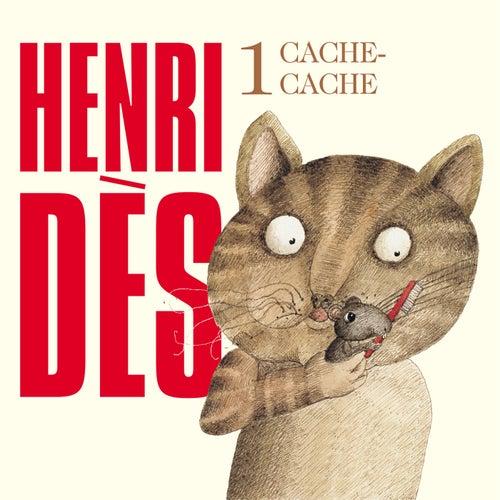 Cache-cache N°1 by Henri Dès