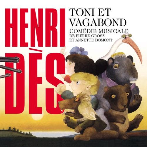 Toni Et Vagabond by Henri Dès