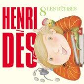 Les Bêtises by Henri Dès