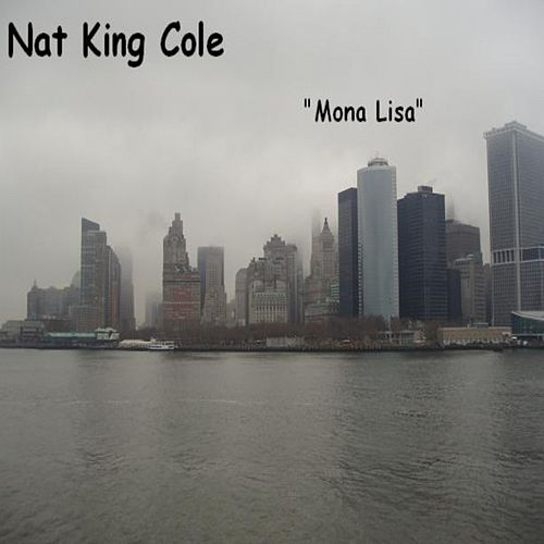 Mona Lisa by Nat King Cole