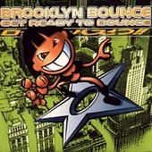 Get ready to Bounce by Brooklyn Bounce