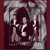 Part-Time Lover by The Double U