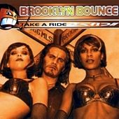 Take A Ride by Brooklyn Bounce