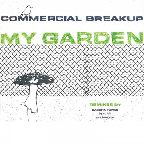 My Garden by Commercial Breakup