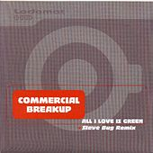 All I Love Is Green by Commercial Breakup