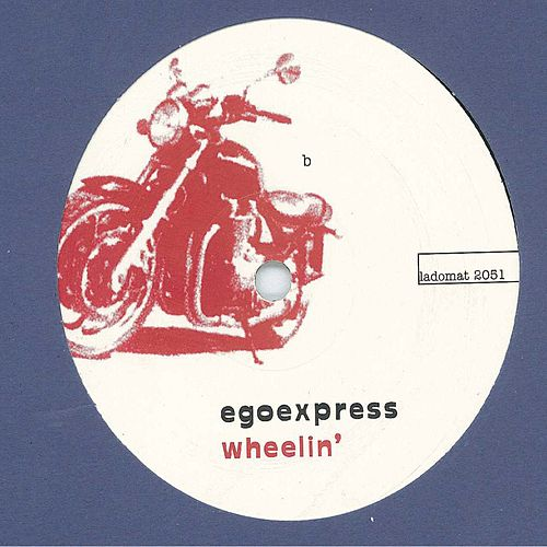 Wheelin by Egoexpress