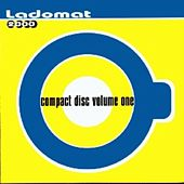 Compact Disco Volume One - Ladomat 2000 by Various Artists