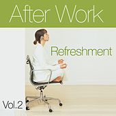 After Work Refreshment Vol.2 by Various Artists