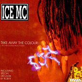 Take Away The Colour '95 Reconstruction by Ice MC