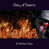O' Brother Sleep by Diary Of Dreams