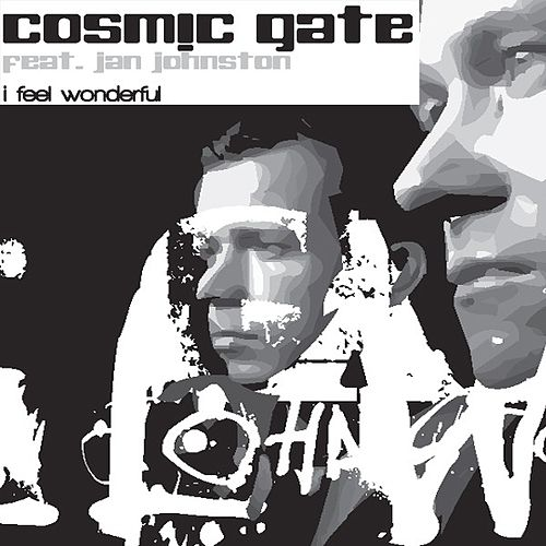 I Feel Wonderful by Cosmic Gate