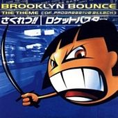 The Theme (Of Progressive Attack) by Brooklyn Bounce