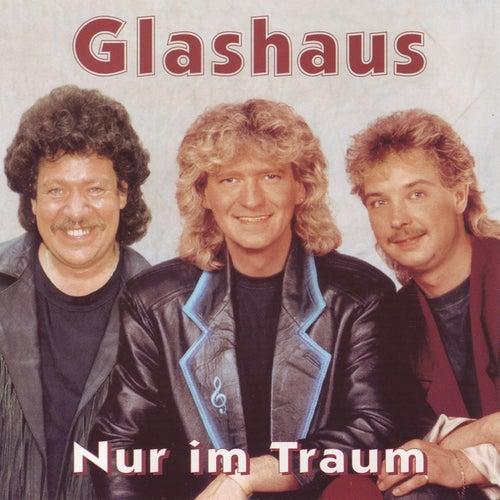Nur Im Traum - Schlager by Glashaus
